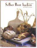 Rezeptbuch Selber Brot backen